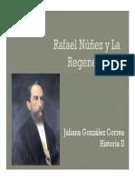 Unidad 4 Rafael Núñez y La Regeneración - Juliana González