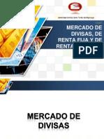 Mercado de Divisas, Renta Fija y Renta Variable