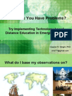 You Think You Have Problems Try Implementing Technology-Based Distance Education in Emerging Nations, Clayton R. Wright