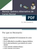 Manejo Preventivo de Caries Dental