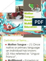 Mother Tongue Based of Multilingual Education in the Philippines