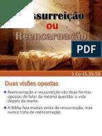 Ressurreição Ou Reencarnação