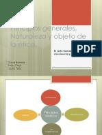 Principios Generales, Naturaleza y Objeto de La Etica