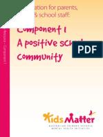 KidsMatter Component 1 - A Positive School Community