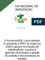 polticanacionaldehumanizao-131014184109-phpapp02