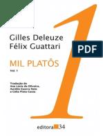Gilles Deleuze & Félix Guattari. Rizoma. In:______. Mil Platôs vol. I, Editora 34.