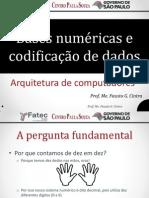 Aula Bases Numéricas e Codificação de Dados