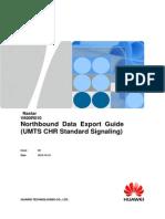 Northbound Data Export Guide (UMTS CHR Standard Signaling)