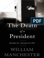 The Death of a President November 20 - November 25, 1963