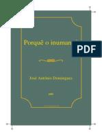 Domingues Jose Porque Inumano