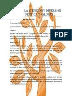 El Juego La Atencion y Diversion en Clase de Etica y Valores