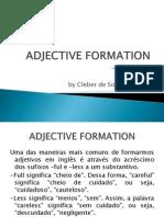 Formação de Adjetivos Sufixos -ful e -less