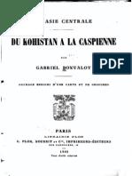 Bonvalot Gabriel - En Asie Centrale Du Kohistan a La Caspienne