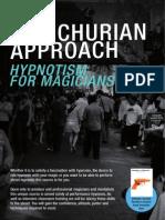The Manchurian Approach