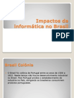 Impactos Da Informática No Brasil