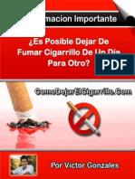 ¿Es Posible Dejar de Fumar Cigarrillo de Un Día Para Otro?