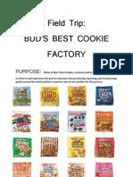 field trip to buds best cookies