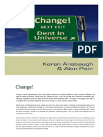 Change! Making A Dent In The Universe