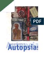 Manual Para La Practica de Autopsias Médico-legales