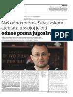 Zlatko Hasanbegović - Naš odnos prema Sarajevskom atentatu u svojoj je biti odnos prema jugoslavenstvu