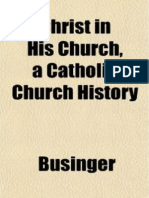Christ in His Church, A Catholic Church History by Father Businger (1881)