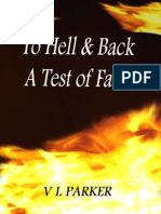 To Hell and Back a Test of Faith by VL Parker.