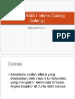 Ppt ASKARIASIS ( Infeksi Cacing Gelang )