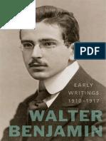 Benjamin, Walter - Early Writings, 1910-1917 (Harvard, 2011)