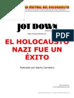 El Holocausto Nazi Fue Un Exito