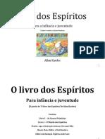o Livro Dos Espíritos Para Infancia e Juventude Vol1 de Allan Kardec