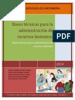 Bases Técnicas Para La Administración de Recursos Humanos
