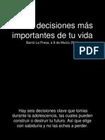 6 decisiones