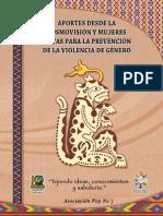 Aportes Desde La Cosmovisión y Mujeres Mayas Para La Prevención de La Violencia de Género