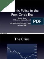 Economic Policy in the Post Crisis Era