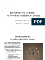 The Formalist Substantivist Debate