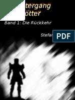 Der Untergang Der Gotter - Die - Ritter, Stefan M