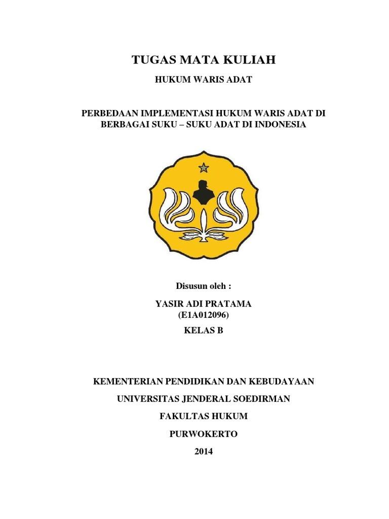 Makalah Hukum Waris Adat Perbedaan Implementasi Hukum Waris Adat Di Berbagai Suku Suku Adat Di Indonesia