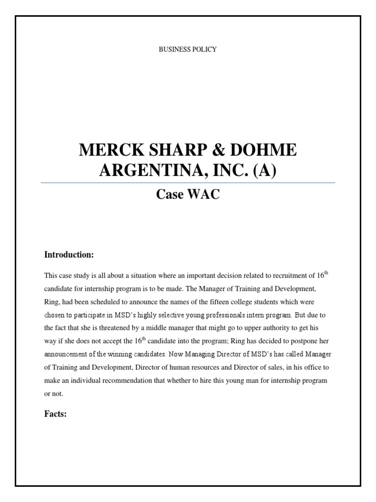 merck sharpe dohme case summary Merck & company, inc, dba merck sharp & dohme (msd) outside the united states and canada, is an american pharmaceutical company and one of the largest pharmaceutical companies in the world the company was established in 1891 as the united states subsidiary of the german company merck, which was founded in 1668 by the merck family.