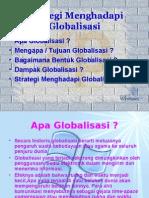 Strategi Menghadapi Globalisasi