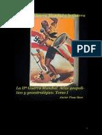 IIª Guerra Mundial Atlas geopolítico y geoestratégico. Tomo I. De la II Guerra Mundial a la Guerra Fría