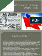 Regimul Comunist in Romania intre anii 1945-1948