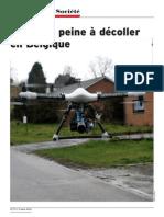 Le Drone Peine à Décoller en Belgique