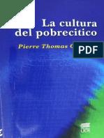La Cultura Del Pobrecitico - Claudet, P.
