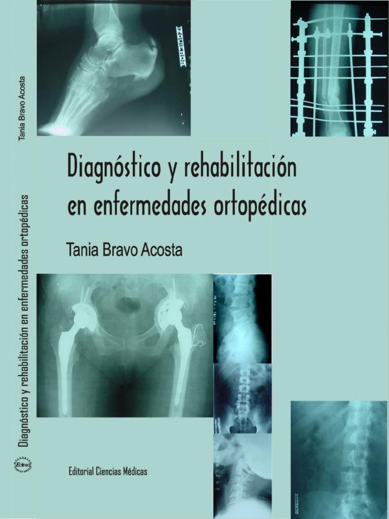 Diagnóstico y Rehabilitación en Enfermedades Ortopédicas 57f7a9473e6e