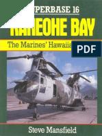 Osprey Superbase 16 - Kaneohe Bay. the Marines Hawaiian Haven