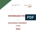 Informações Prova - 1ºciclo - 2014