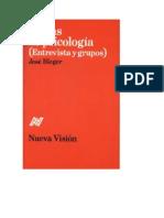 36703349 Jose Bleger Temas de Psicologia Entrevistas y Grupos