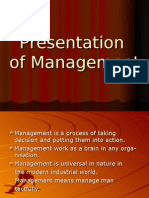 Presentation of Management