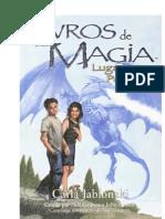 Os Livros de Magia_ Lugares Perdidos - Vol.5 - Carla Jablonski