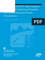 Estimation of Key PCC, Base, Subbase, And Pavement Engineering Properties From Rountine Tests and Physical Characteristics